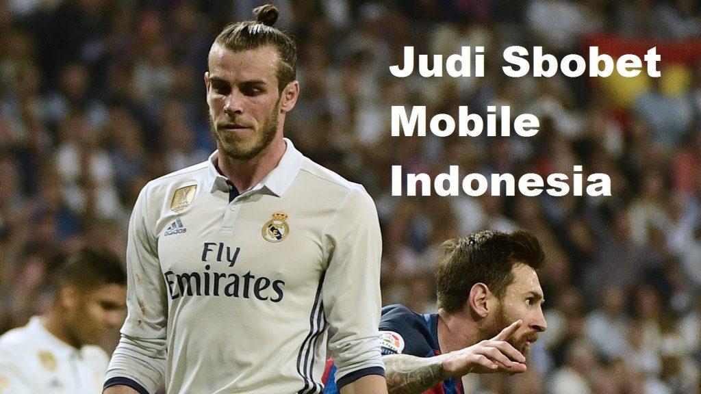 Judi Sbobet Mobile Indonesia