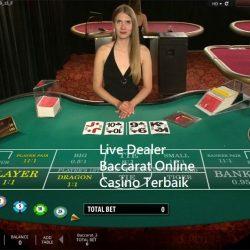 Live Dealer Baccarat Online Casino Terbaik