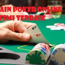 Main Poker Online Resmi Terbaik