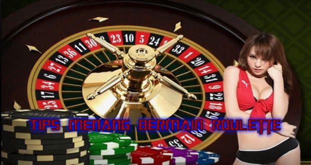 Tips Menang Bermain Roulette